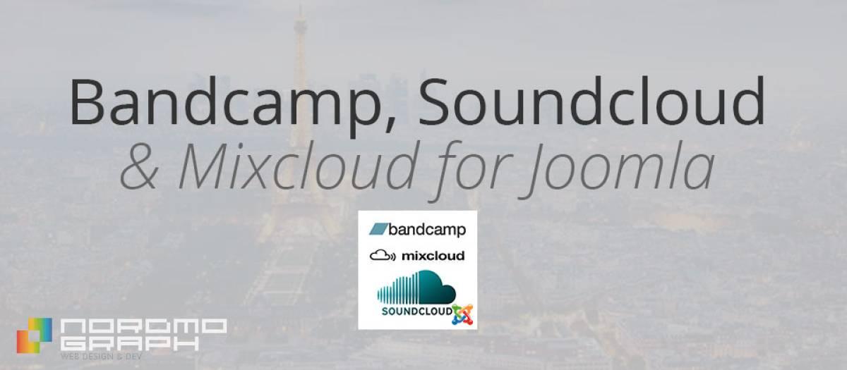Bandcamp Soundcloud Mixcloud, by Nordmograph - Joomla Extension