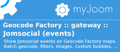 Geocode Factory 5 gateway for Jomsocial Events