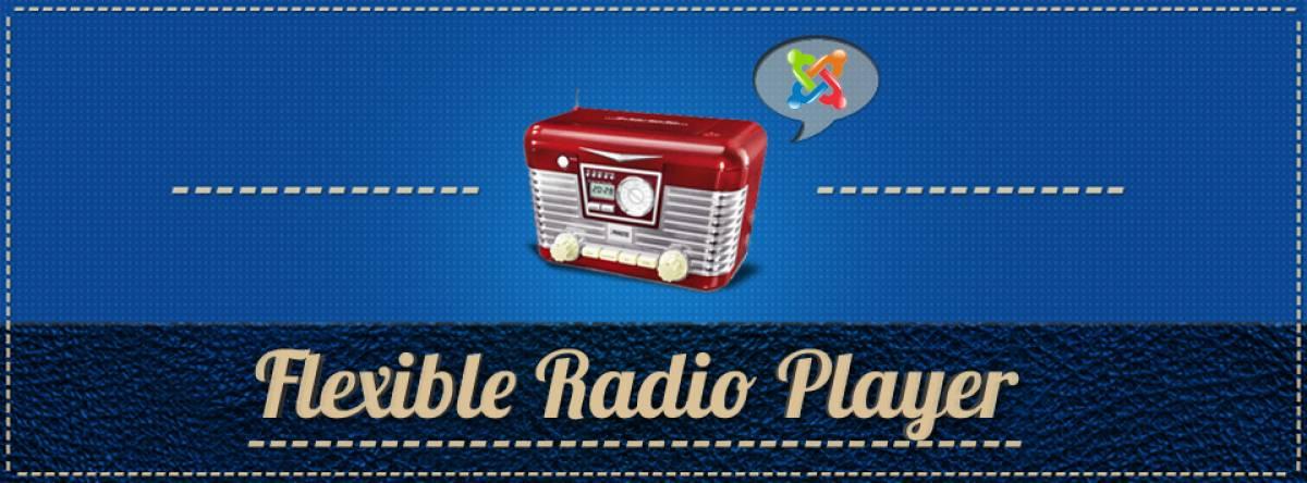 Flexible Radio Player, by Tech Advantage - Joomla Extension