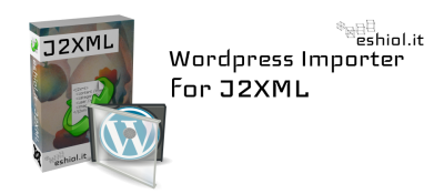 Wordpress Importer for J2XML