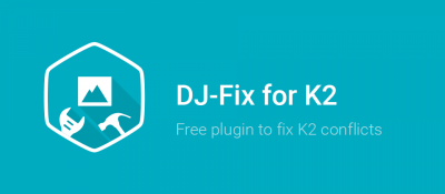 DJ-Fix for K2