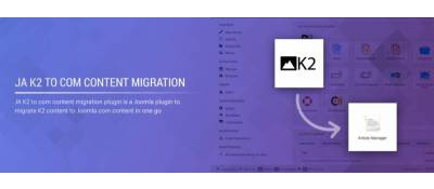 JA K2 To Com Content Migration