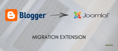 CMS2CMS: Automated Blogger migration for Joomla